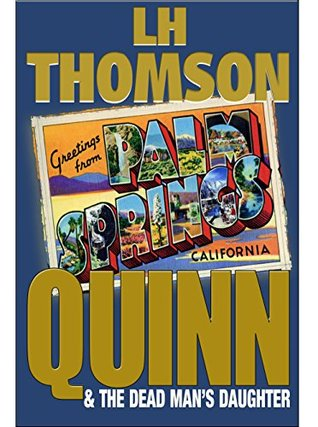 Quinn & The Dead Man's Daughter