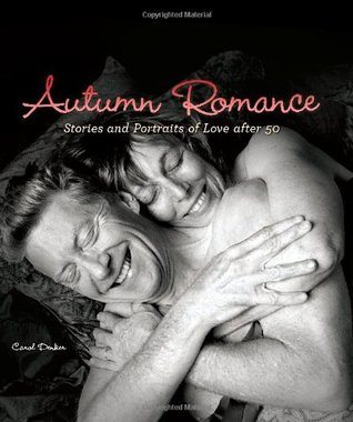 Autumn Romance Stories and Portraits of Love After 50