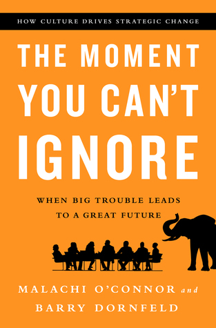 The Moment You Can't Ignore - Malachi O'Connor, Barry Dornfeld