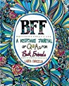 BFF: A Keepsake Journal of Q for Best Friends
