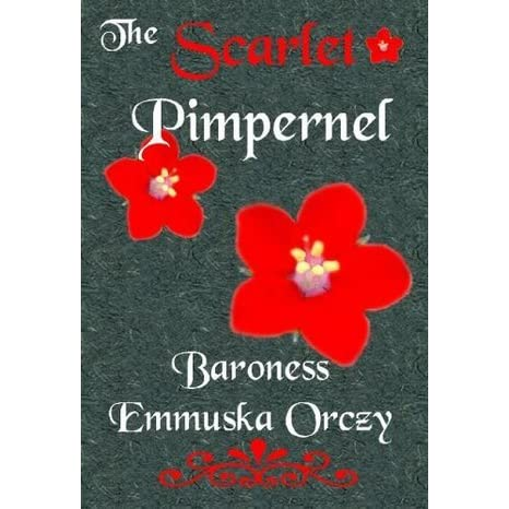 The Scarlet Pimpernel by Emmuska Orczy Reviews, Discussion ...