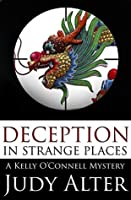 Deception in Strange Places (Kelly O'Connell #5)