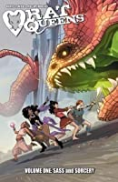 Sass and Sorcery (Rat Queens #1)
