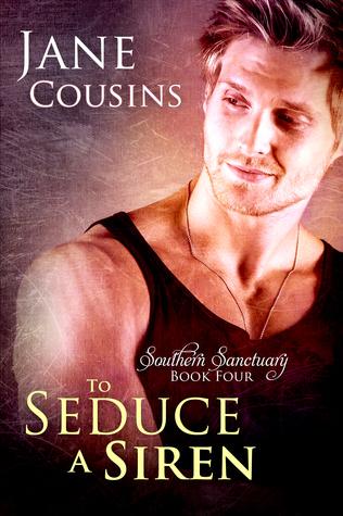 Jane Cousins - Southern Sanctuary 4 - To Seduce a Siren