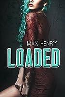 Loaded (Banjaxed, #2)
