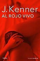 Al Rojo Vivo (La Trilogía del Deseo #3)