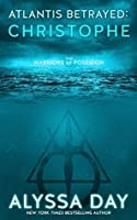 Atlantis Betrayed: Christophe