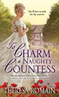 To Charm a Naughty Countess (Matchmaker Trilogy, #2)