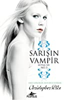 Sarışın Vampir No: 5 - Kutsal Sır (Thirst, #5)