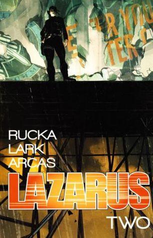 Lazarus, Vol. 2 by Greg Rucka