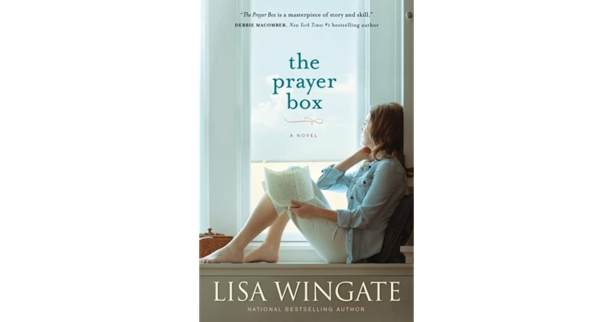 What Teens Need Most From Their Parents Wingate >> The Prayer Box Carolina Heirlooms 1 By Lisa Wingate