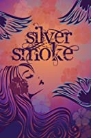 Silver Smoke (Seven Halos #1)