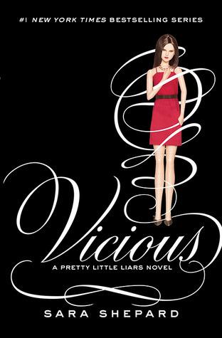 Vicious (Pretty Little Liars #16)