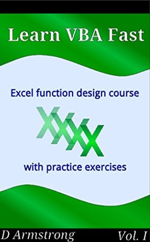 Excel Function Design Course, with Practice Exercises by D