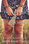 Twenty-Eight and a Half Wishes (Rose Gardner Mystery, #1)