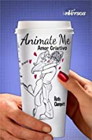 Animate Me: Amor Criativo