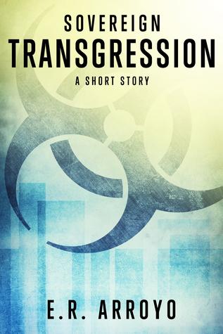 Sovereign: Transgression (Antius Ascending Series, #0.1)