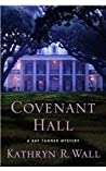 Covenant Hall (Bay Tanner, #9)