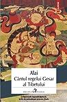 Cântul regelui Gesar al Tibetului by Alai