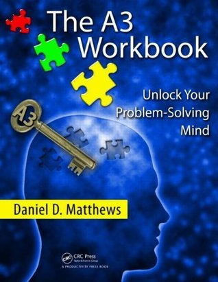 The-A3-Workbook-Unlock-Your-Problem-Solving-Mind