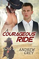 A Courageous Ride (The Bullriders #3)