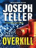 Overkill (Jaywalker, #4)