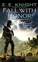 Fall with Honor (Vampire Earth #7)