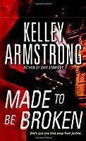 Made to Be Broken (Nadia Stafford #2)