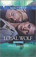 Loyal Wolf (Alpha Force, #6)