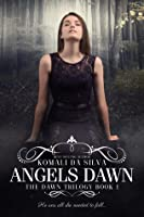 Angels Dawn (The Dawn Trilogy, #1)