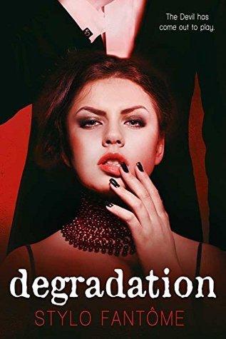 Stylo Fantome - The Kane Trilogy 1 - Degradation