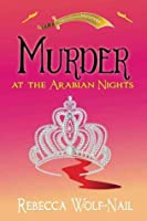 Murder at the Arabian Nights (The Belly Dance Mysteries #1)