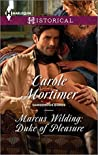 Marcus Wilding: Duke of Pleasure (Dangerous Dukes, #1)