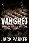 Vanished (Marilyn Hughes Mystery)