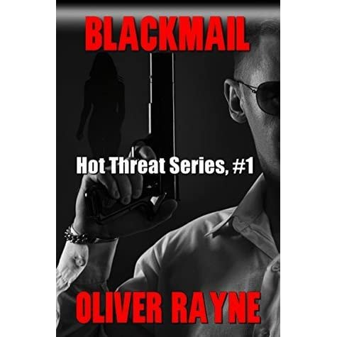 BLACKMAIL (Hot Threat Series Book 1)