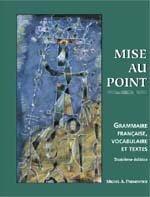 Mise Au Point, Grammaire Francaise, Vocabulaire Et Textes