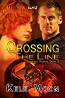 Crossing the Line (Battered Hearts, #3)