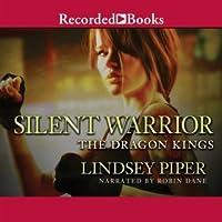 Silent Warrior (Dragon Kings, #0.5)