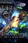 The Riss Challenge (The Riss Series, #5)