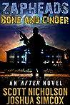 Bone and Cinder (Zapheads #1)
