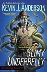 Slimy Underbelly (Dan Shamble, Zombie P.I. #4)