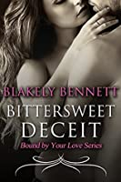 Bittersweet Deceit (Bound by Your Love, #2)