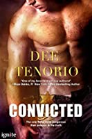 Convicted (Deadly Secrets, #1)
