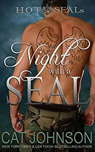 Night with a SEAL (Hot SEALs, #1)