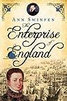 The Enterprise of England (The Chronicles of Christoval Alvarez, #2)