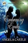 Embracing Emily (Warriors of Kelon, #7)