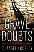 Grave Doubts: A DCI Andrew Fenwick Mystery (Detective Chief Inspector Andrew Fenwick Mysteries)