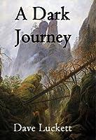 A Dark Journey (The Tenabran Trilogy Book 2)