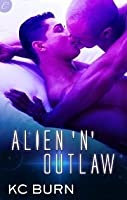 Alien 'n' Outlaw (Galactic Alliance #2)
