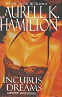 Incubus Dreams (Anita Blake, Vampire Hunter #12)